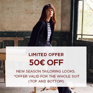 50€ off new season tailoring looks