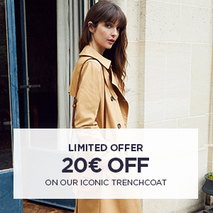 20€ off on our iconic trenchcoat
